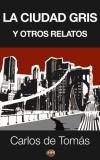 ebook-la-ciudad-gris-y-otros-relatos-aa033c78630819a6f0165c8a318f85fa