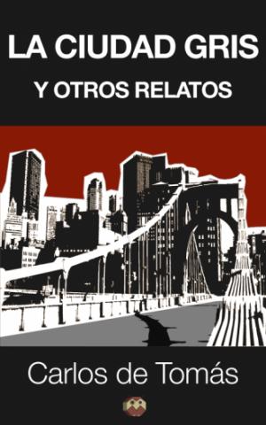 ebook-la-ciudad-gris-y-otros-relatos-c5c5571d75e75d898b5c7c6fc803f175