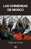 ebook-las-chimeneas-de-moscu-3af10625221913f31566a62ee75732aa