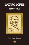 lazaro-lopez-1856-1903-594f589d3c15068a52d7681ce8980faa
