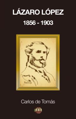 lazaro-lopez-1856-1903-b13e1a4d7b613f2f4da451c106b360d9